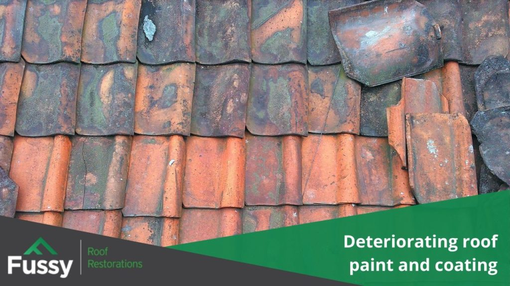 Deteriorating roof paint and coating.