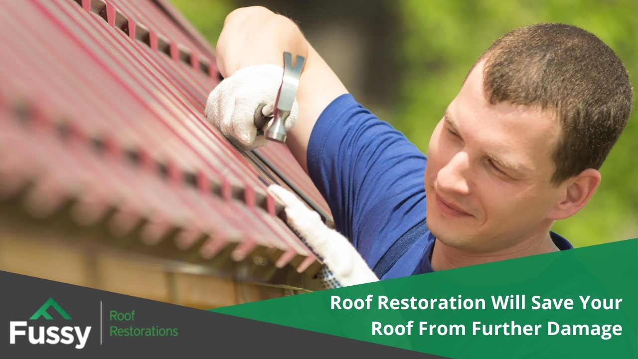 Roof Restoration Will Save Your Roof From Further Damage