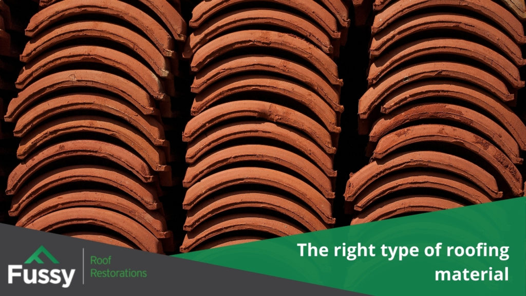 The right type of roofing material